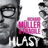 Richard Muller & Fragile - Hlasy