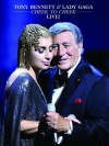 Lady Gaga/Tony Bennett - Cheek To Cheek Live!