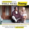 Různí - While We're Young (soundtrack)