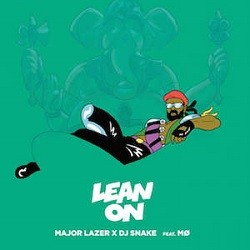 Major Lazer & DJ Snake & MO - Lean On