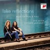 Eva Oertle & Consuelo Giulianelli - Lake Reflections - Music For Flute & Harp