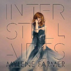 Mylene Farmer - Interstellaires