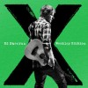 Ed Sheeran - X (Wembley Edition)