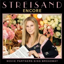 Barbra Streisand - Encore: Movie Partners Sing Broadway