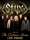Styx - Live At The Orleans Arena