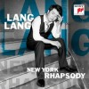 Lang Lang - New York Rhapsody