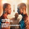 Robbie Williams - Heavy Entertainment Show'