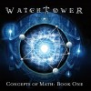 Watchtower - Concepts Of Math (Book One)