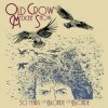 Old Crow Medicine Show - 50 Years Of Blonde On Blonde (