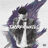Tauren Wells - Hills And Valleys