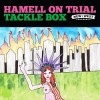 Hamell on Trial - Tackle Box