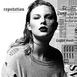 Taylor Swift - Reputation