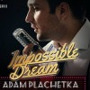 Adam Plachetka - Impossible Dream