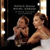 Natalie Dessay & Michel Legrand - Between Yesterday And Tomorrow