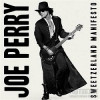 Joe Perry - Sweetzerland Manifesto