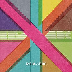 R.E:M. - R.E.M. At The BBC
