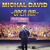 Michal David - Open Air