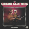 The Gibson Brothers - Mockingbird