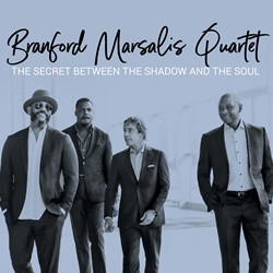 The Brandon Marsalis Quartet - The Between The Shadow And The Soul