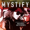 Různí - Mystify: A Musical Journey With Michael Hutchence