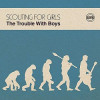 Scouting For Girls - The Trouble With Boys