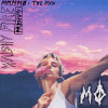 Walshy Fire And MØ - Walshy Fire Presents: MMMMØ - The Mix