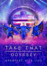 Take That - Odyssey (Greatest Hits Live)
