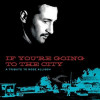 Různí - If You're Going To The City: A Tribute To Mose Allison