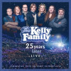 The Kelly Family - 25 Year Later - Live