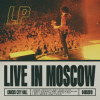 LP - Live in Moscow
