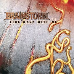 Brainstorm - Fire Walk With Me
