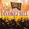 Divokej Bill - Rock For People