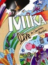 Mika - Live In Cartoon Motion