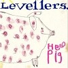 The Levellers - Hello Pig