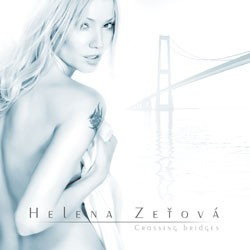 Helena Zeťová - Crossing Bridges