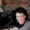 Zuzana Stirská & Gospel Time - Happy Day
