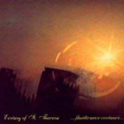 Ecstasy Of St. Theresa - ...fluidtrance centauri... (1993)