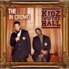 Kidz In The Hall - The In Crowd