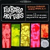 Foxboro Hot Tubs - Stop Droll And Roll