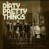 Dirty Pretty Things - Romance At Short Notice