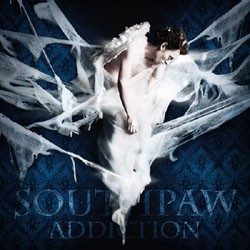Southpaw - Addiction