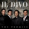 Il Divo - The Promises