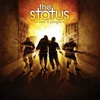 The Status - So This Is Progress