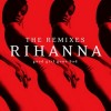 Rihanna - Good Girl Gone Bad:Remixes