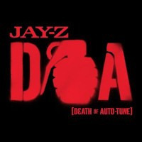 Jay-Z - Death Of Auto-tune