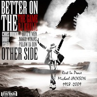 Michael Jackson Tribute - Better On The Other Side