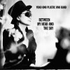 Yoko Ono - Between My Head And The Sky