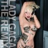 Lady GaGa - The Remix