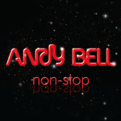 Andy Bell - Non-Stop