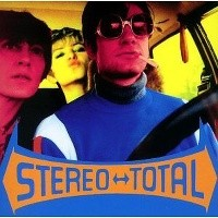 Stereo Total - Oh Ah!